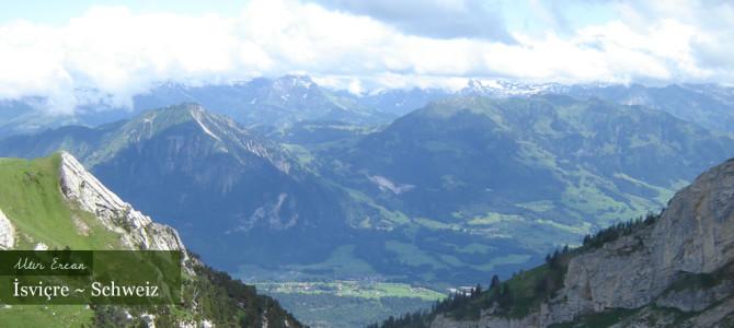 İsviçre' den hepinize selamlar..